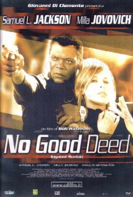 No Good Deed - Inganni svelati