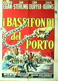 I Bassifondi Del Porto (1957)